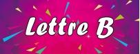 DéguiShirt.fr - Costumes & T-shirts déguisement Thème Lettre B