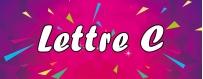 DéguiShirt.fr - Costumes & T-shirts déguisement Thème Lettre C