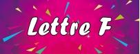 DéguiShirt.fr - Costumes & T-shirts déguisement Thème Lettre F