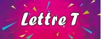 DéguiShirt.fr - Costumes & T-shirts déguisement Thème Lettre T